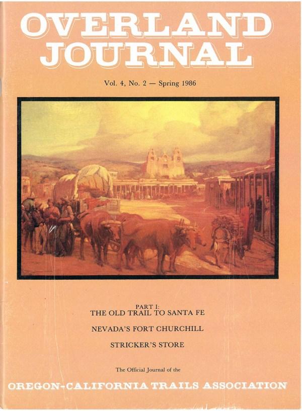 Overland Journal Volume 4 Number 2 Spring 1986