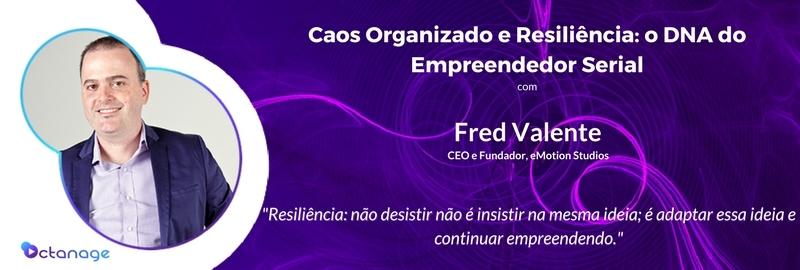 Fred Valente eMotion Studios Startup Minas Gerais BH Inovação criatividade Octanage PodCast