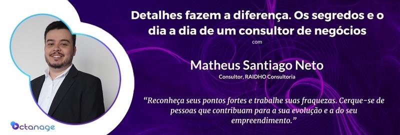 E019 Matheus Santiago Neto - Raidho Consultor Belo Horizonte - Octanage PodCast