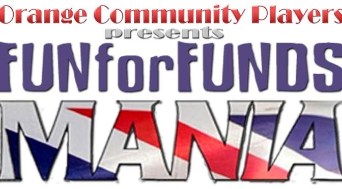 Open Auditions – Fun for Funds Mania!