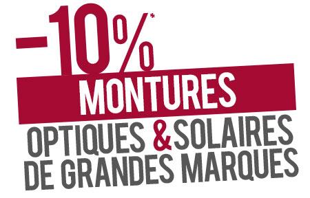 10% de remise sur votre montures optiques et solaires