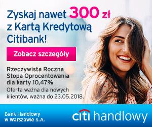 300 zł w gotówce z Kartą kredytową Citibank