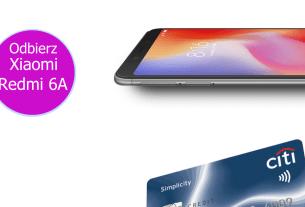Odbierz smartfon Xiaomi Redmi 6a z kartą kredytową Citi Simplicity