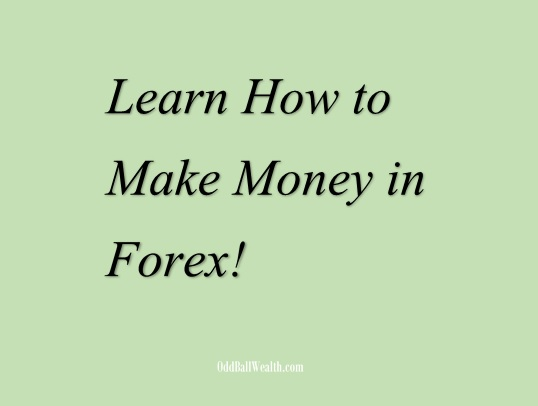 Learn to Make Money in Forex