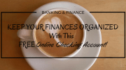 How to Save Money with this FREE Online Checking Account