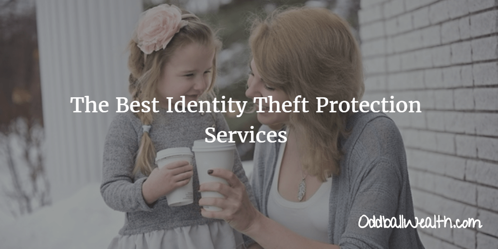 The Best Identity Theft Protection Services