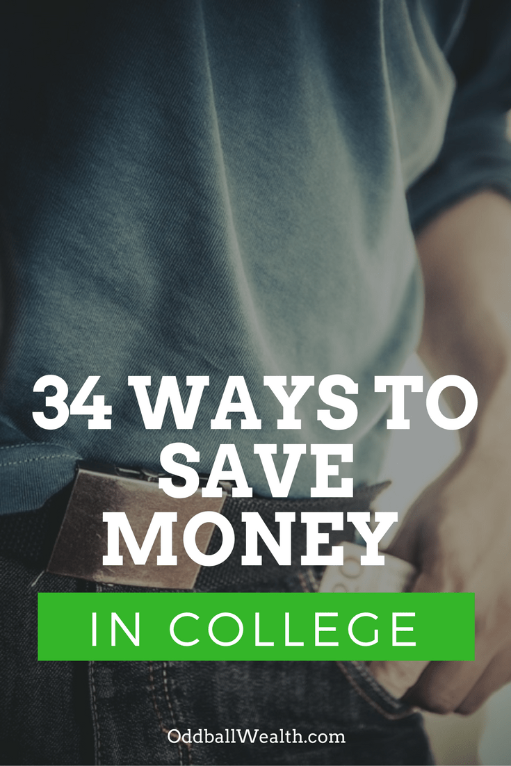 34 Ways to Save Money In College