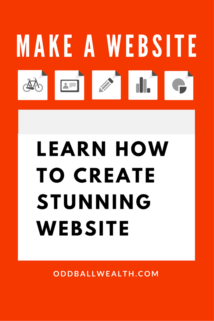 Make a website. LEARN HOW TO CREATE STUNNING WEBSITE!