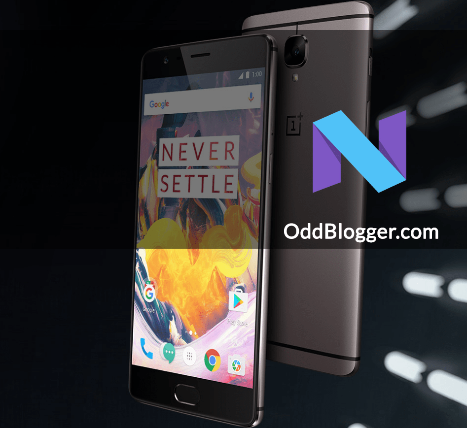 Download OnePlus 3 OxygenOS 4.0 Android 7.0 Nougat Update [VPN]