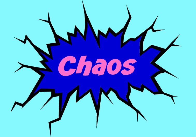 Word of the week Chaos