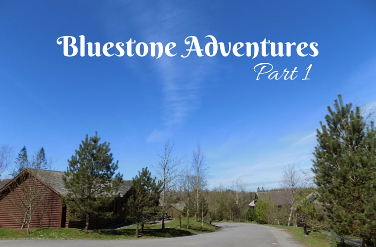 Bluestone Adventures - Part 1 - the first of my posts about our recent holiday at Bluestone in Wales