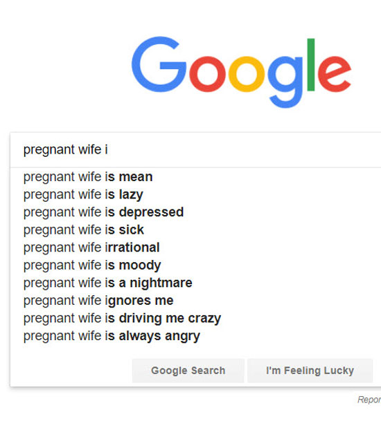 My pregnant wife did not appreciate Google's autocomplete