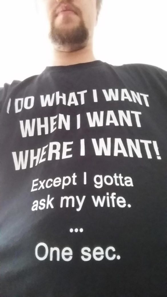 My wife bought me a shirt