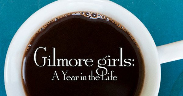 """445 Thoughts I Had While Watching """"Gilmore Girls: A Year in the Life"""""""