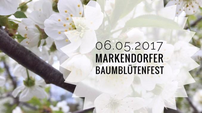 Baumblütenfest in Markendorf