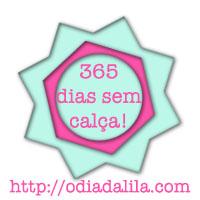 desafio #365diassemcalça