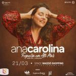 Ana Carolina traz nova turnê nacional para Maceió em Março