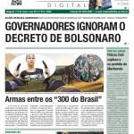 GOVERNADORES IGNORAM O DECRETO DE BOLSONARO