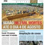 SERÃO 88,3 MIL MORTES ATÉ O DIA 4 DE AGOSTO