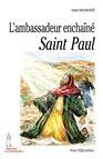 L'ambassadeur enchaîné, la vie de saint Paul, par Odile Haumonté