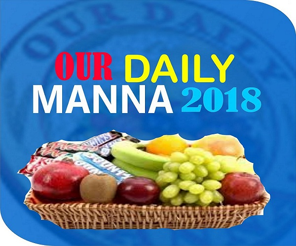 Daily Manna Devotional Tuesday 12 June 2018