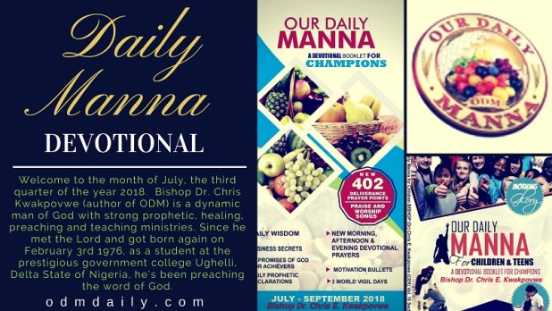 Daily Manna Devotional ODM Saturday -July 2018 Day 7