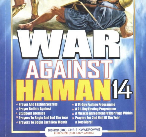 WAR AGAINST HAMAN -14 2019 edition by Bishop Dr. Chris E. Kwakpovwe