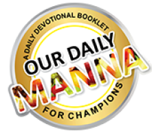 Our Daily Manna Devotional 16 June 2021