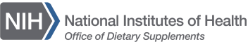 The Office of Dietary Supplements (ODS) of the National Institutes of Health (NIH)