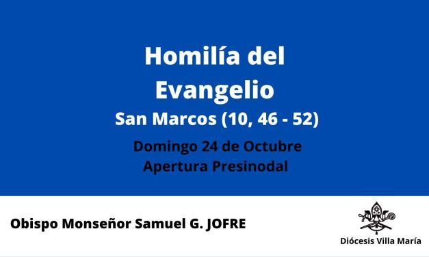 Homilía del obispo Samuel G. Jofre – 24/10/2021