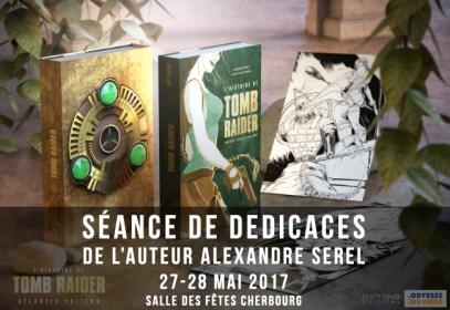 """Editions Pix'n Love et Alexandre Serel (auteur du livre """"L'Histoire de Tomb Raider"""") en dédicaces à L'Odyssée du Jeu Vidéo 2017 #ODJV"""