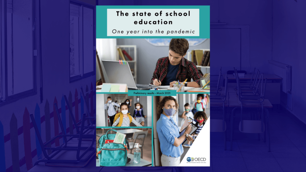 OECD Report cover: The state of school education one year into the COVID pandemic