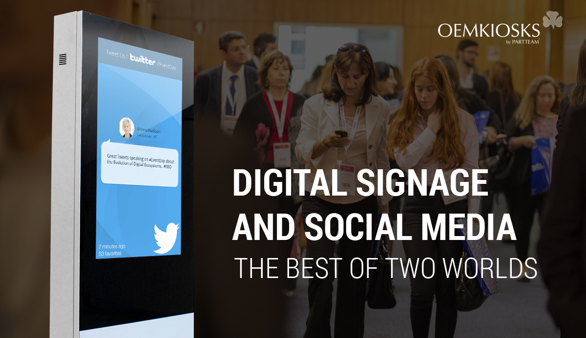 Digital Signage and Social Media : The Best of Two Worlds