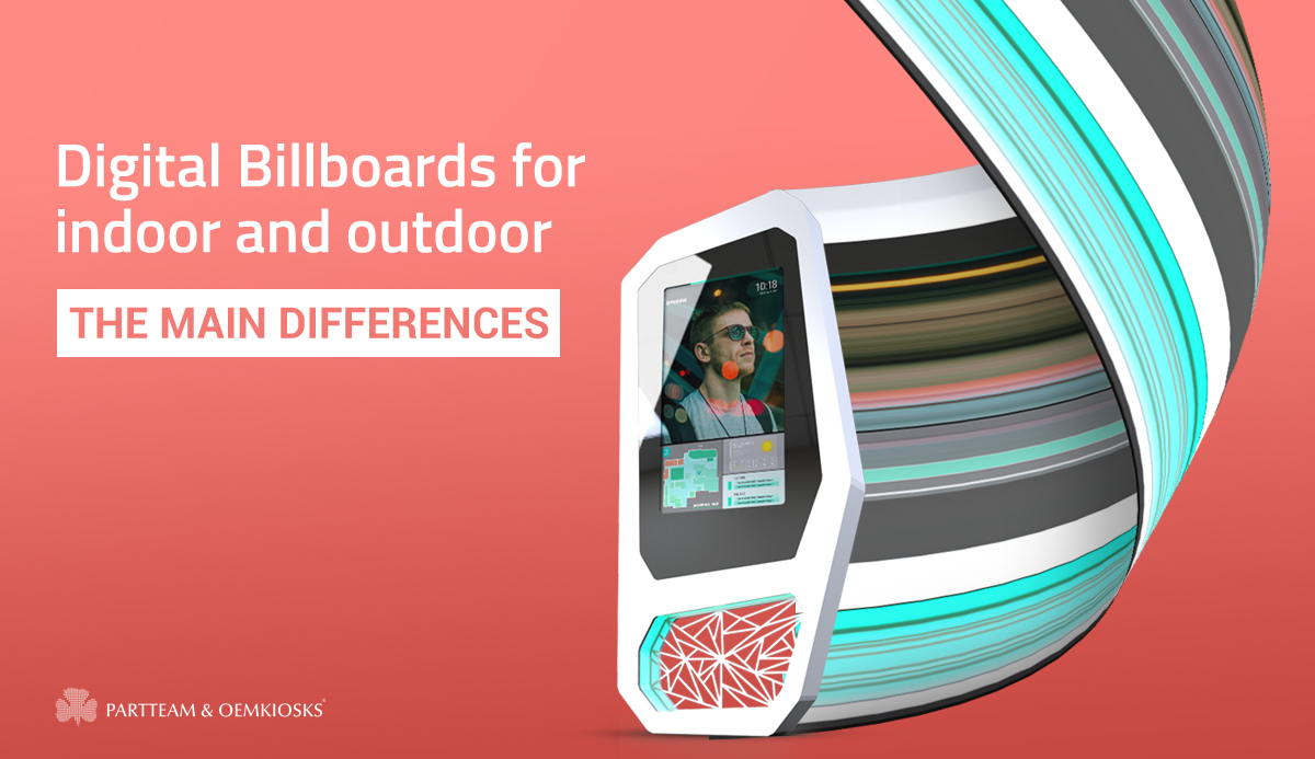 Digital Billboards for Indoor and Outdoor: The main differences