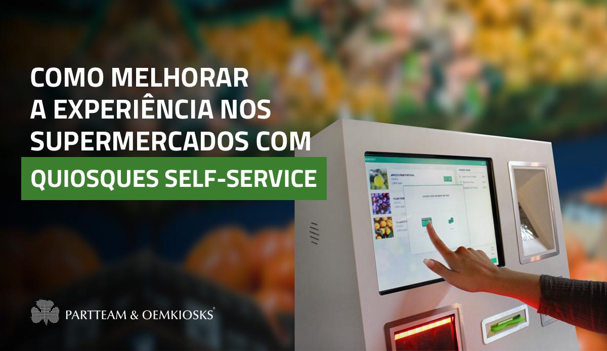Como os quiosques self-service podem melhorar a experiência do cliente no supermercado