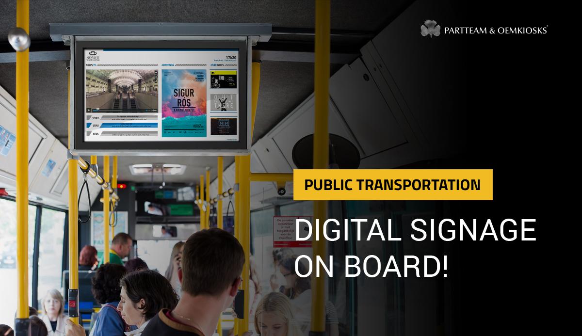 Public transportation: Digital signage on board!