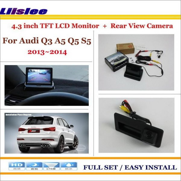 """Liislee For Audi Q3 A5 Q5 S5 2013 Car Reverse Backup Rear Camera + 4.3"""" TFT LCD Screen Monitor = 2 in 1 Rearview Parking System"""
