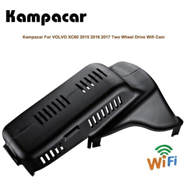 Kampacar HD Car Wifi DVRs For Volvo XC60 T4 T5 Two Wheel Drive 2015 2016 2017 Car Recorder Video Registrar Dash Cam Auto Camera