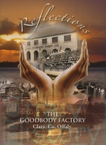 Reflections - The Goodbody Factory