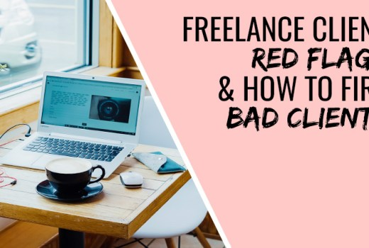 freelance client red flags and how to fire bad clients
