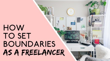 set boundaries as a freelancer