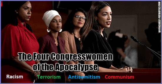 The Four Congresswomen of the Apocalypse