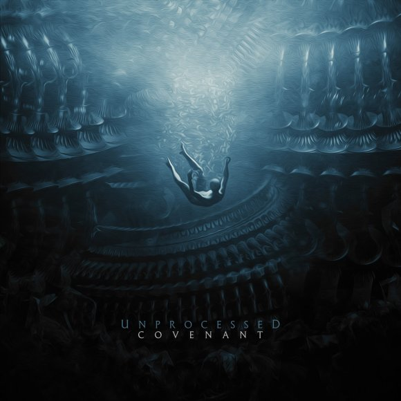 Unprocessed – Covenant