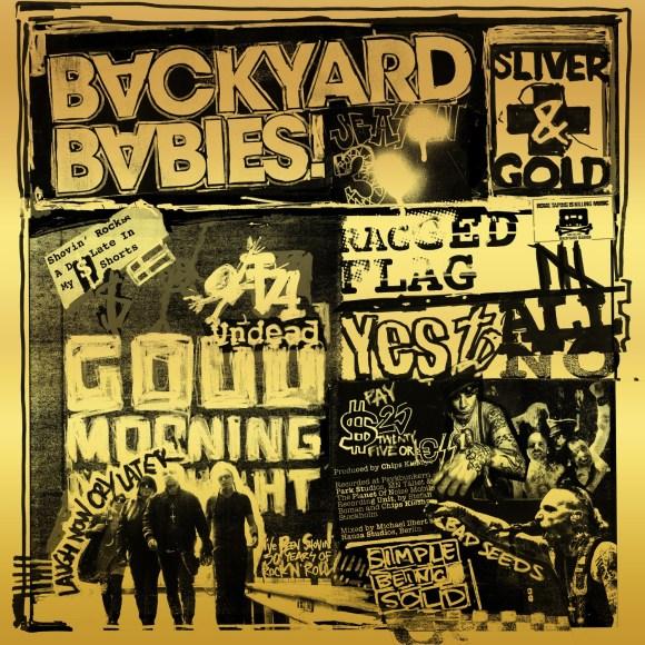 Backyard Babies – Sliver & Gold