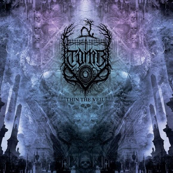 T.O.M.B. – Thin The Veil