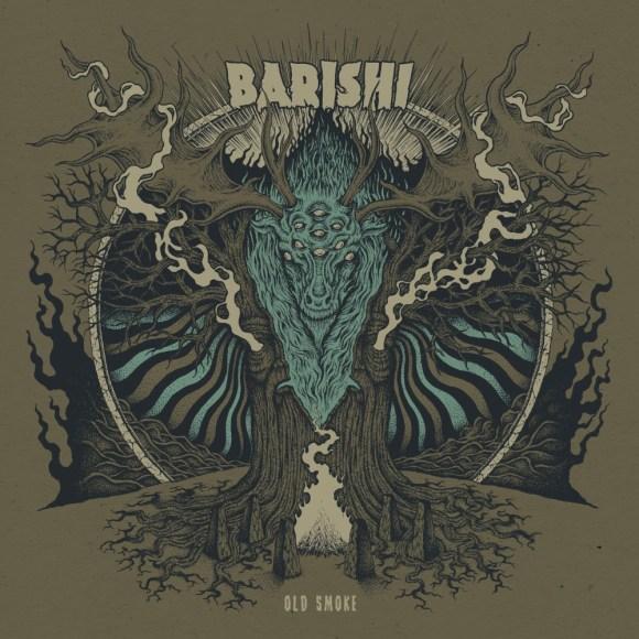 Barishi – Old Smoke