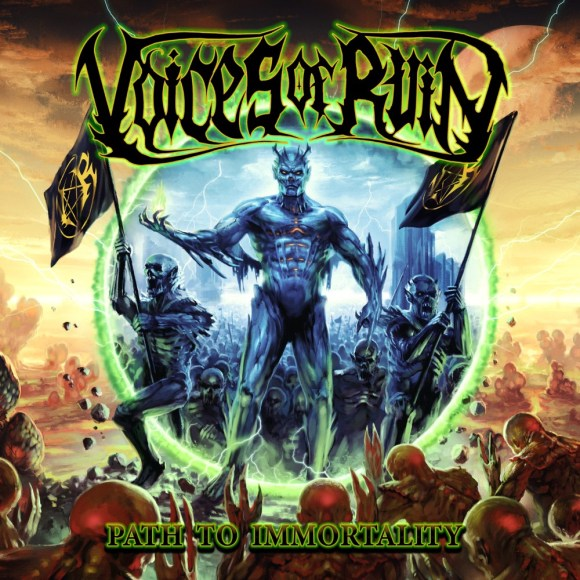 Voices Of Ruin – Path To Immortality