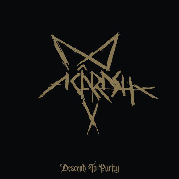 Acârash – Descend To Purity