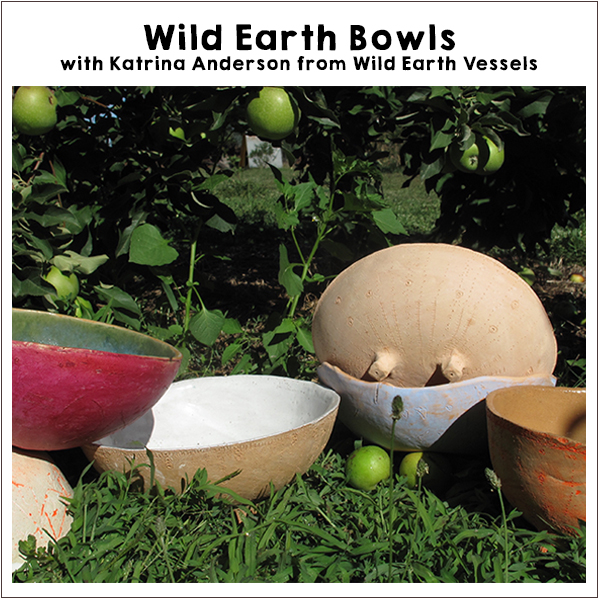 Make Wild Earth Bowls