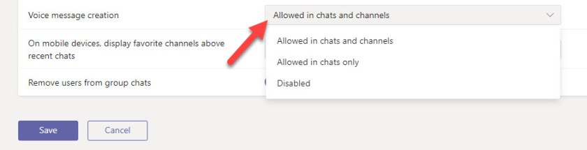 Allowing or disabling voice message creation in a Teams messaging policy